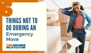 6 Things Not To Do During An Emergency Move
