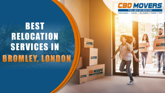 Benefits of Hiring Relocation Services in Bromley With CBD Movers