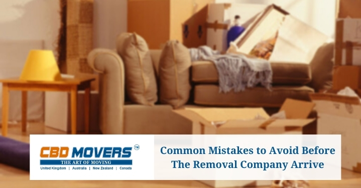 Common Mistakes To Avoid Before The Removal Company Arrive